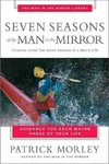Seven Seasons of the Man in the Mirror - Patrick M. Morley (Paperback)