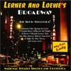 National Theatre Singers & Orchestra - Lerner & Loewe's Broadway (CD)