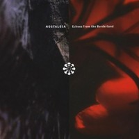 Nostalgia - Echoes From the Borderland (CD) - Cover