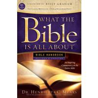 What the Bible Is All About Bible Handbook - Henrietta C. Mears (Paperback)