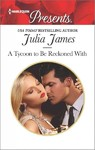 A Tycoon to Be Reckoned With - Julia James (Paperback)