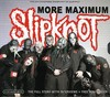 Slipknot - More Maximum Slipknot (CD)