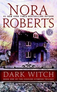 Dark Witch - Nora Roberts (Paperback)