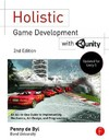 Holistic Game Development With Unity - Penny De Byl (Paperback)