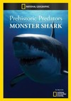 Prehistoric Predators: Monster Shark (Region 1 DVD)