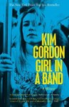 Girl In a Band - Kim Gordon (Paperback)