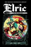 Michael Moorcock Library Elric - Roy Thomas (Hardcover)