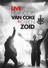 Francois Van Coke and Karen Zoid - Live (DVD)