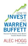 How to Invest Like Warren Buffett - Alec Hogg (Paperback)