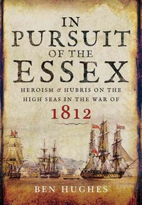 In Pursuit of the Essex - Ben Hughes (Hardcover) - Cover