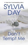 Don't Tempt Me - Sylvia Day (Paperback)
