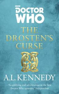 Doctor Who: the Drosten's Curse - A. L. Kennedy (Paperback) - Cover