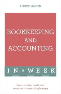 Bookkeeping and Accounting In a Week - Roger Mason (Paperback) - Cover