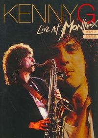 Kenny G - Live At Montreux - 1987/1988 (DVD) - Cover