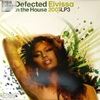 Various Artists - Defected In The House Eivissa 2007 (Vinyl)