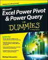 Excel Power Pivot and Power Query For Dummies - Michael Alexander (Paperback)