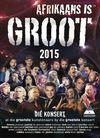 Various Artists - Afrikaans Is Groot 2015 (DVD)