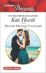 Moretti's Marriage Command - Kate Hewitt (Paperback)