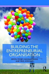 Building An Entrepreneurial Organisation - Simon Mosey (Paperback) - Cover