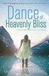 Dance of Heavenly Bliss - Garnet Schulhauser (Paperback)