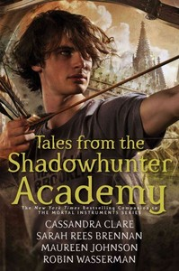 Tales from the Shadowhunter Academy - Cassandra Clare (Hardcover)