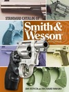 Standard Catalog of Smith & Wesson - Jim Supica (Hardcover)
