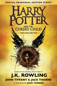 Harry Potter and the Cursed Child - Parts I & II - J.K. Rowling, Jack Thorne and John Tiffany (Hardcover) - Cover