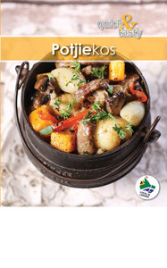 Quick and Tasty 6: Potjiekos - Samestelling - Cover