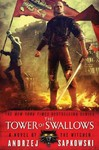 The Tower of Swallows - Andrzej Sapkowski (Paperback) Cover