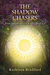 The Shadow Chasers - Kathleen Bradford (Paperback)