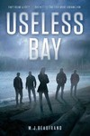 Useless Bay - M. J. Beaufrand (Hardcover)
