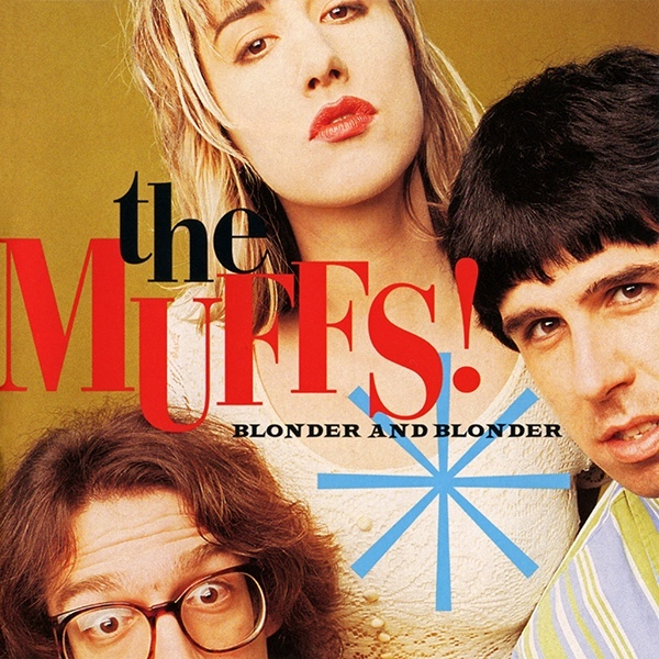 The Muffs Blonder And Blonder