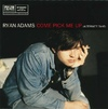 Ryan Adams - Come Pick Me up (Vinyl)