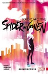 Spider-Gwen Vol. 1: Greater Power - Jason Latour (Paperback)