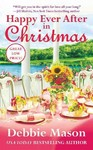 Happy Ever After in Christmas - Debbie Mason (Paperback)