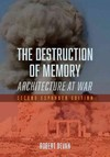 Destruction of Memory - Robert Bevan (Paperback)