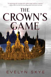 The Crown's Game - Evelyn Skye (Hardcover) - Cover