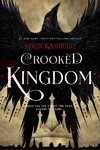 Crooked Kingdom - Leigh Bardugo (Hardcover)