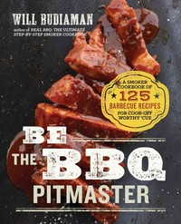Be the BBQ Pitmaster - Will Budiaman (Paperback) - Cover