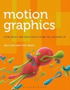 Motion Graphics - Ian Crook (Paperback)