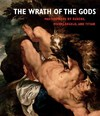 The Wrath of the Gods - Christopher D. M. Atkins (Hardcover)