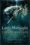 Lady Midnight - Cassandra Clare (Trade Paperback)
