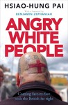 Angry White People - Hsiao-Hung Pai (Paperback)