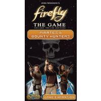 Firefly: The Game - Pirates & Bounty Hunters Expansion (Board Game)