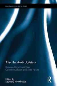 After the Arab Uprisings - Raymond Hinnebusch (Hardcover) - Cover