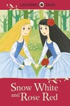 Ladybird Tales: Snow White and Rose Red (Hardcover)