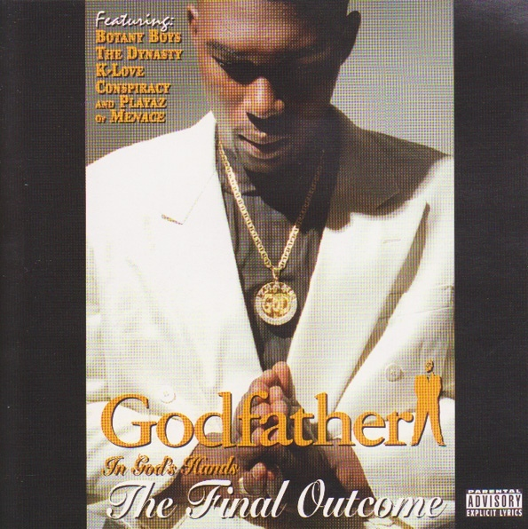 Godfather - Final Outcome (In God's Hands) (CD)