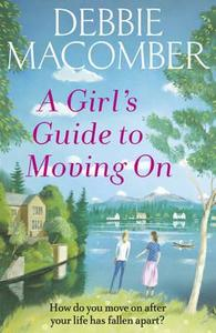 Girl's Guide to Moving On - Debbie Macomber (Paperback) - Cover