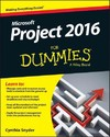 Project 2016 for Dummies - Cynthia Snyder (Paperback)