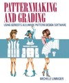 Patternmaking and Grading Using Gerber's Accumark Pattern Design Software - Michele Lininger (Paperback)